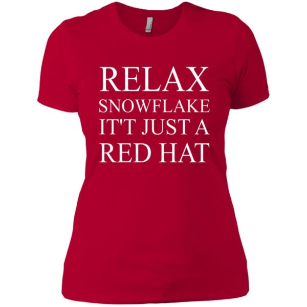 Relax Snowflake It's Just A Red Hat