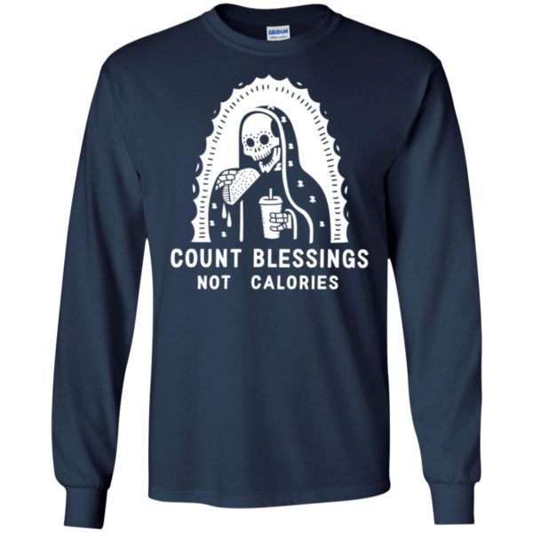 Count Blessings Not Calories Womens Foodie
