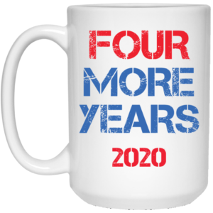Trump Four More Years 2020