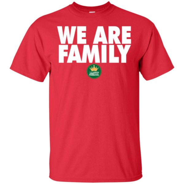 Lebron James We Are Family