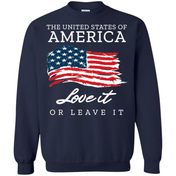 The United States Of America Love It Or Leave It