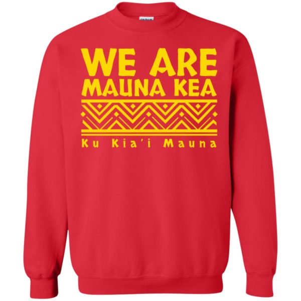 Tribal We Are Mauna Kea Ku Kia'i Mauna