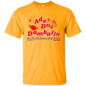 Ade Due Damballa Give Me The Power I Beg Of You Yellow Shirt