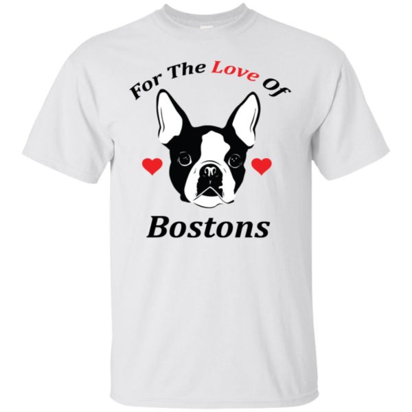 For The Love Of Bostons Dog