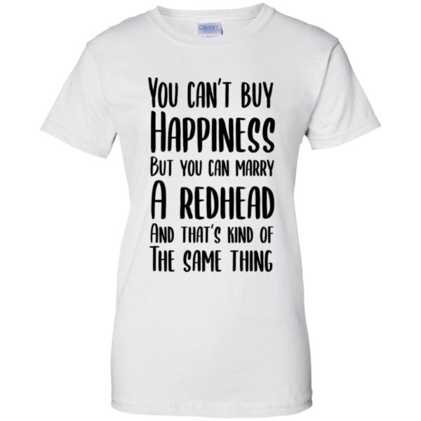 You Can't Buy Happiness But You Can Marry A Redhead