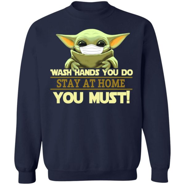 Baby Yoda Wash Hands You Do Stay At Home You Must
